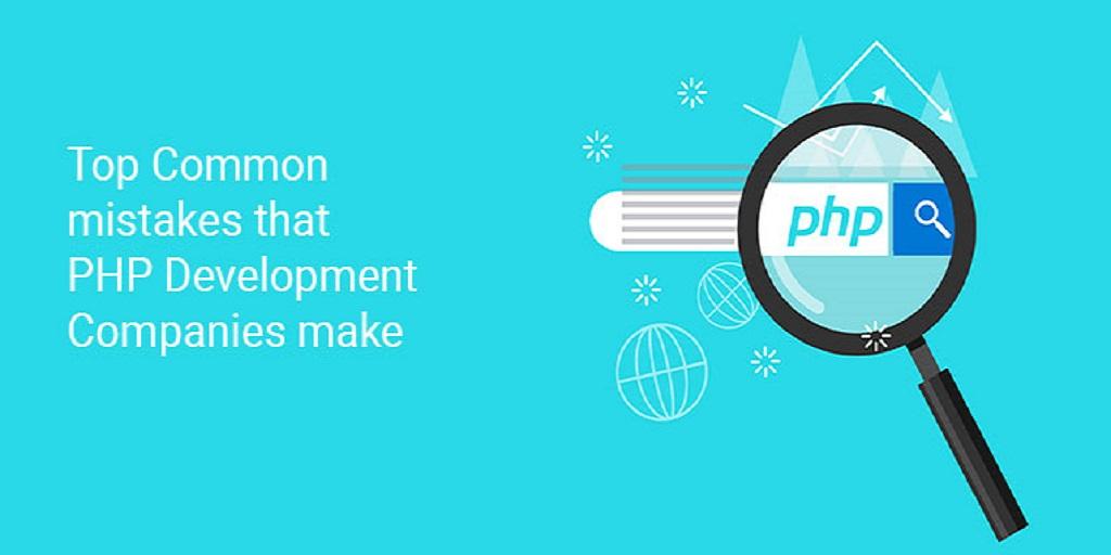 مهمترین اشتباهات رایج شرکتهای توسعه PHP